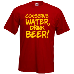 Conserve water, drink beer